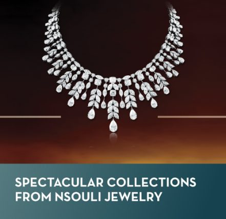Spectacular collections from Nsouli Jewelry