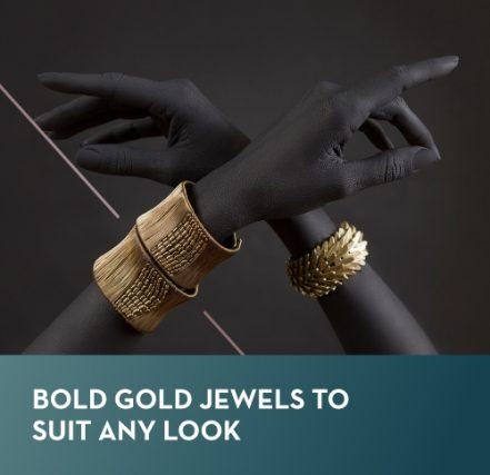 Bold Gold jewels to suit any look