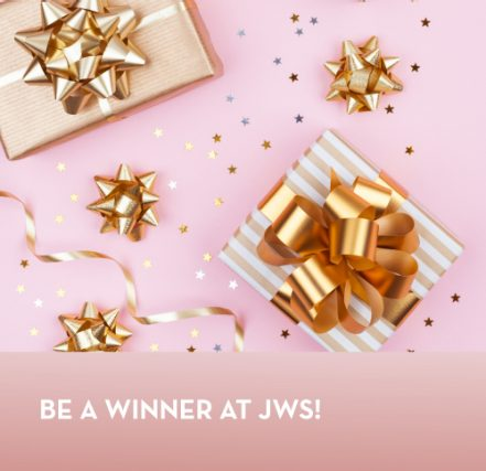 Be a winner at JWS!